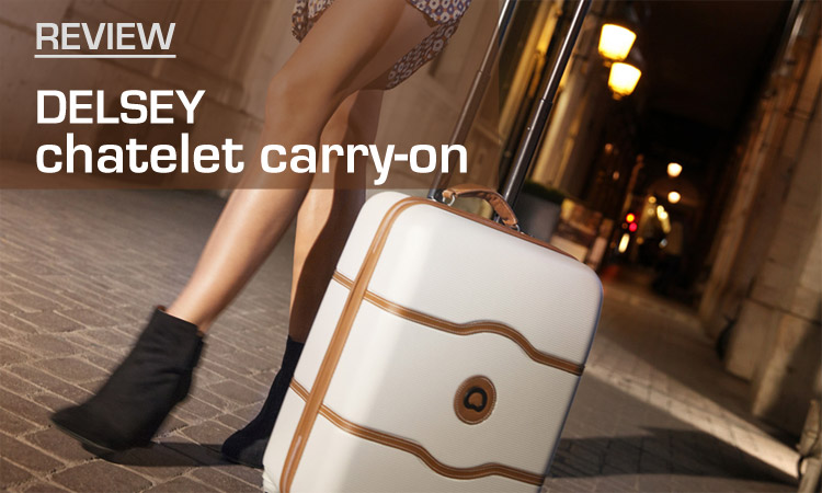 """REVIEWED! Delsey Chatelet 21"""" Carry-On Luggage"""
