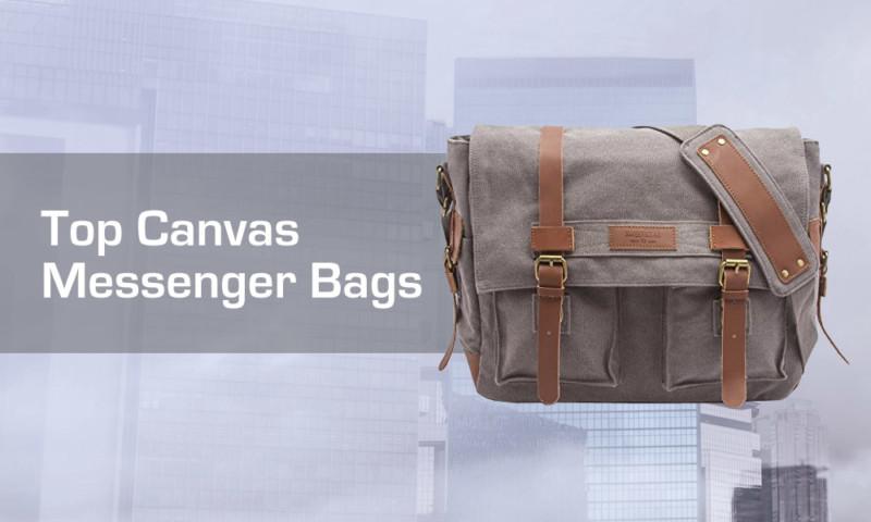 6e8ceda98198 Top Canvas Messenger Bags Review