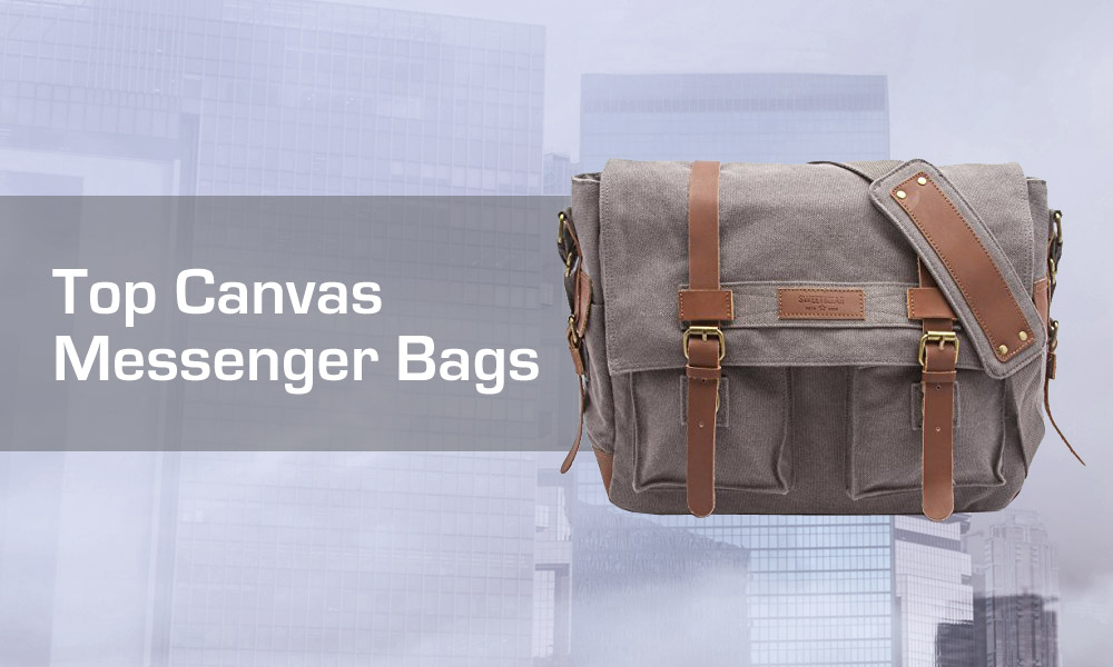 Top Canvas Messenger Bags Review
