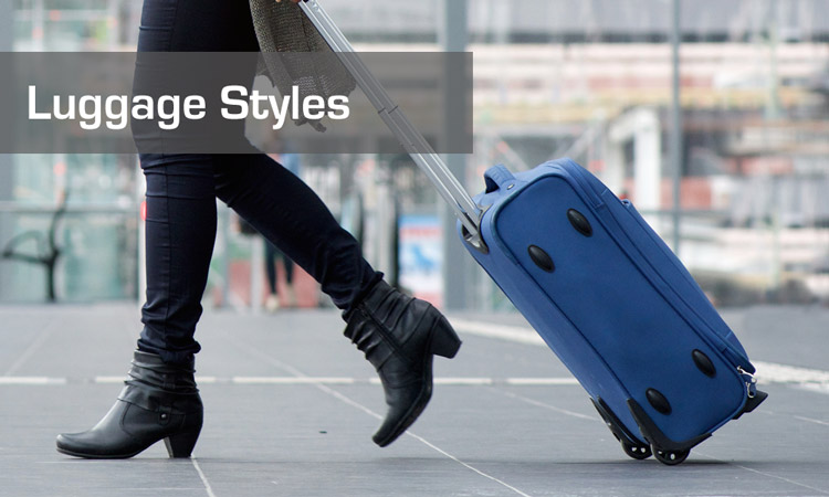 Luggage Styles - What Fits Your Needs Best?
