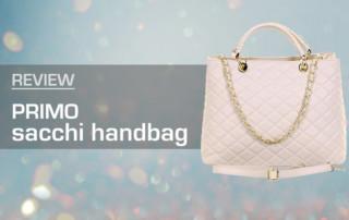 Primo Sacchi Handbag Review