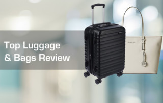 Top Luggage & Bags of 2018 Review