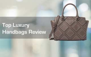 Top Luxury Handbags Review