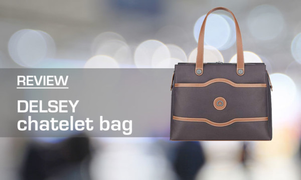 Delsey Chatelet Shoulder Bag Review