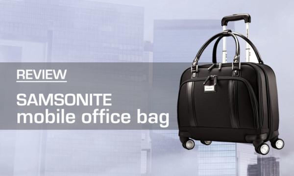 Samsonite Mobile Office Bag Review