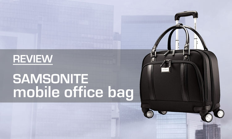 Samsonite Mobile Office Bag Review