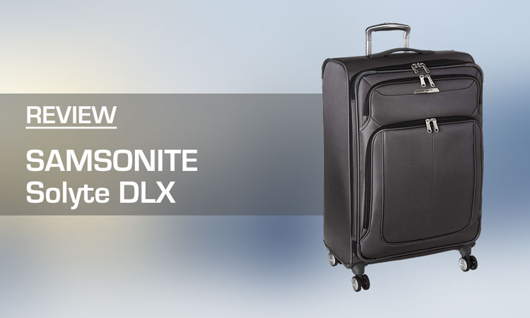 Samsonite Solyte DLX Luggage Review